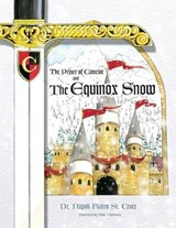 The Prince of Camelot * the Equinox Snow | Dr Napoli Fiatro St Croix |