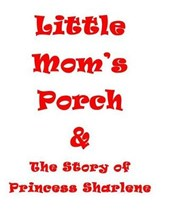 Little Mom's Porch