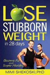 Lose Stubborn Weight