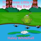 The Three Little Flies and the Big Bad Frog