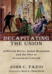 Decapitating the Union | John C. Fazio |