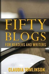 Fifty Blogs | Claudia Tomlinson |