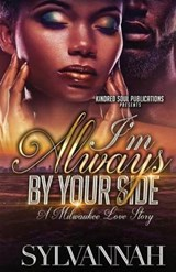 I'm Always by Your Side | Sylvannah Gates |