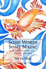 Some Words, Some Magic | Surya Siras |