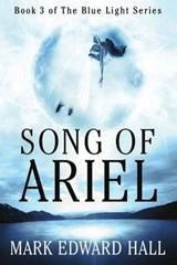 Song of Ariel | Mark Edward Hall |