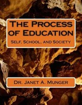 The Process of Education | Janet A. Munger |