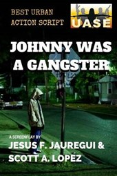 Johnny Was a Gangster