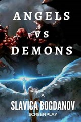 Angels Vs Demons | Slavica Bogdanov |