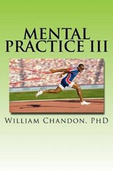 Mental Practice III | William Chandon |