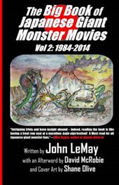 The Big Book of Japanese Giant Monster Movies Vol