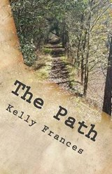 The Path | Kelly Frances |