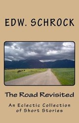 The Road Revisited | Edw Schrock |