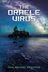 The Oracle Virus | Paul Michael Privateer |