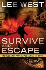 Survive and Escape | Lee West |