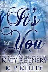 It's You | Katy Regnery |