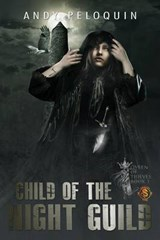 Child of the Night Guild | Andy Peloquin |