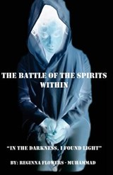 The Battle of the Spirits Within | Reginna Flowers Muhammad |