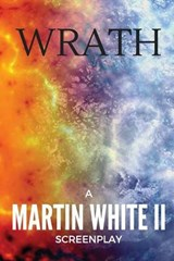 Wrath | White, Martin, Ii |