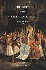 History of the Greek Revolution | George Finlay |