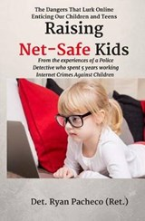 Raising Net-Safe Kids | Ryan Pacheco |