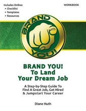 Brand You! to Land Your Dream Job - Workbook