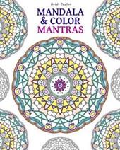 Mandala & Color Mantras