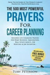 The 500 Most Powerful Prayers for Career Planning | Toby Peterson |