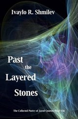 Past the Layered Stones | Ivaylo R. Shmilev |