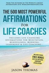 Affirmation - the 500 Most Powerful Affirmations for Life Coaches | Jason Thomas |