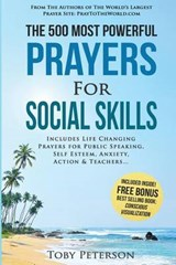 The 500 Most Powerful Prayers for Social Skills | Toby Peterson |