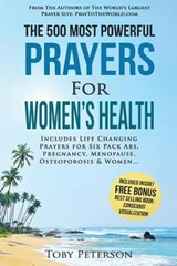 The 500 Most Powerful Prayers for Women's Health | Toby Peterson |