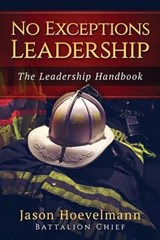No Exceptions Leadership | Jason M. Hoevelmann |