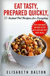 Eat Tasty, Prepared Quickly