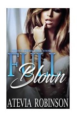 Full Blown | Robinson, Atevia ; Andrews, Carmen |