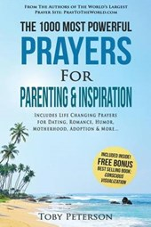 Prayer - the 1000 Most Powerful Prayers for Parenting & Inspiration