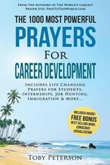 Prayer - the 1000 Most Powerful Prayers for Career Development | Toby Peterson |