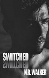 Switched | N. R. Walker |