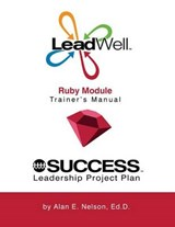 Leadwell Ruby Module Trainer's Manual | Alan E. Nelson |