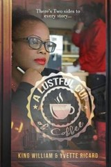 A Lustful Cup of Coffee | William, King ; Ricard, Yvette |