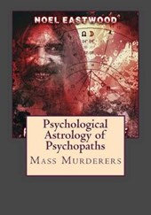 Psychological Astrology of Psychopaths