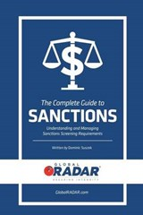 The Complete Guide to Sanctions | Dominic Suszek |