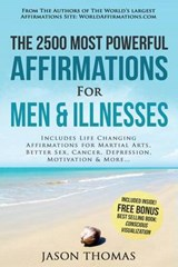 Affirmation - the 2500 Most Powerful Affirmations for Men & Illnesses | Jason Thomas |