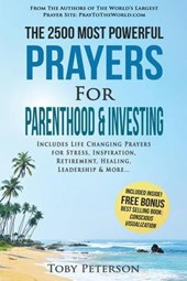 The 2500 Most Powerful Prayers for Parenthood & Investing