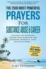 The 2500 Most Powerful Prayers for Substance Abuse & Career | Toby Peterson |