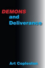 Demons and Deliverance | Art Copleston |