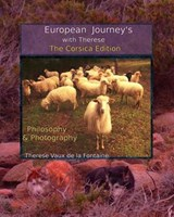 European Journey's with Therese; The Corsica Edition | Therese Vaux De La |