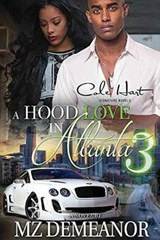 A Hood Love in Atlanta | Mz Demeanor |