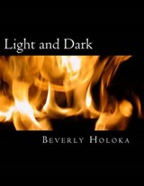 Light and Dark | Beverly Holoka |