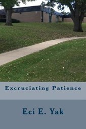 Excruciating Patience