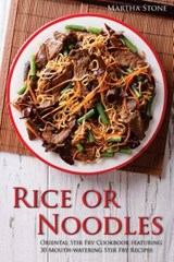 Rice or Noodles | Martha Stone |